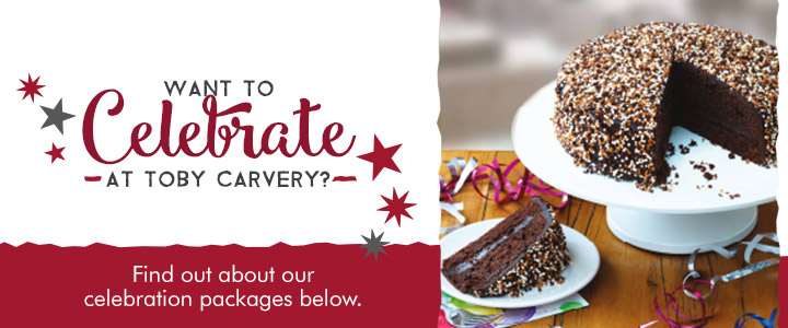Want to celebrate at Toby Carvery? Find out about our celebration packages below.