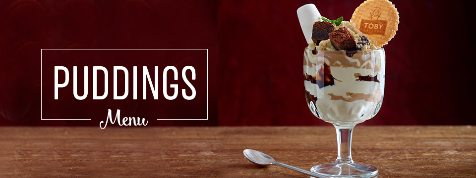 Pudding Menu at Toby Carvery Talke - Book Now