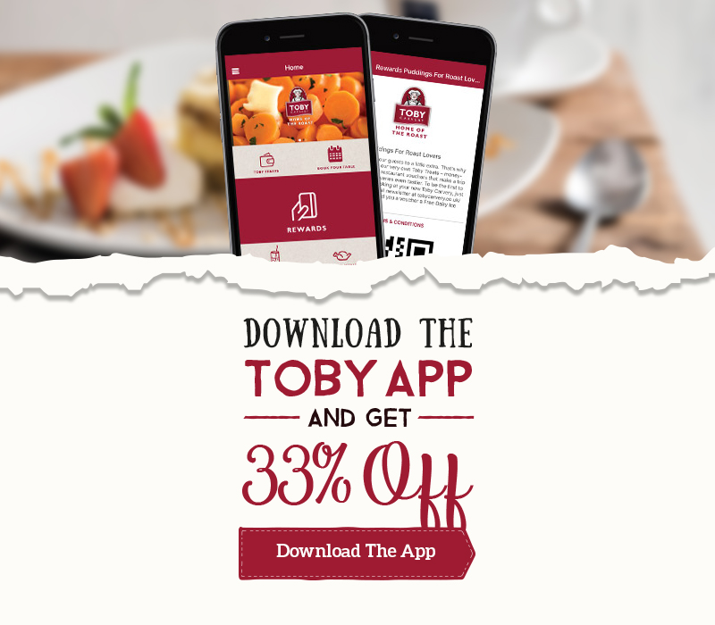 33% off Your Food when you register the Toby Carvery App