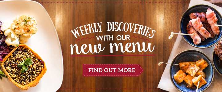 Discover weekly with our new menu - Find out more