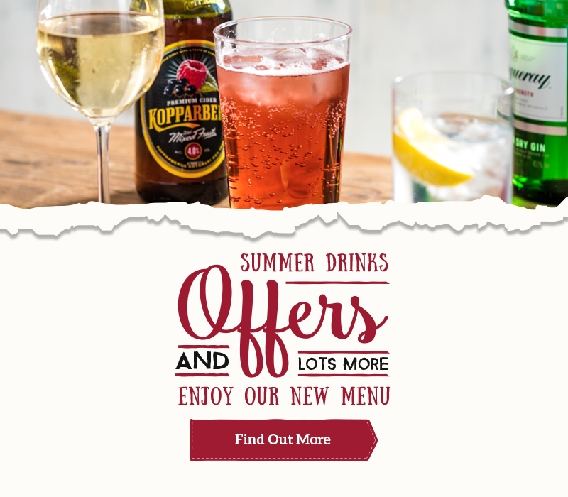 Summer drinks offers and lots more... Enjoy our new menu
