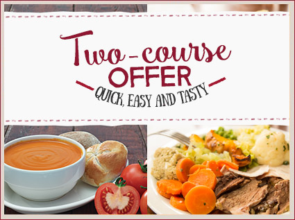 Two-course offer - Quick, easy and tasty