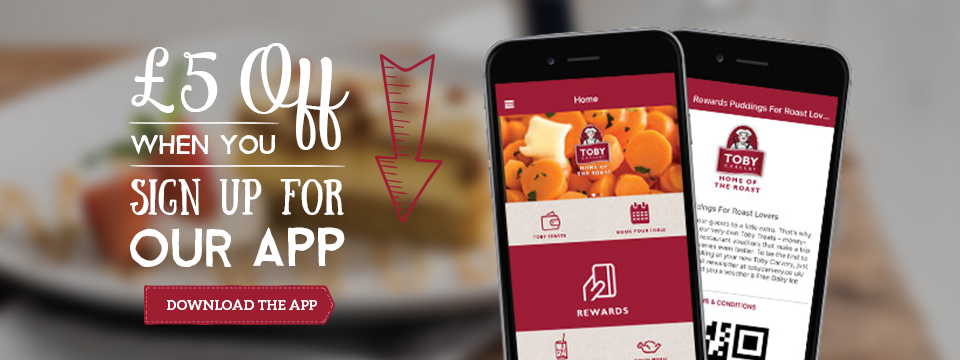 £5 off Your Food when you register the Toby Carvery App