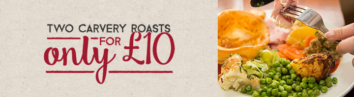 2 Carvery Roasts for £10