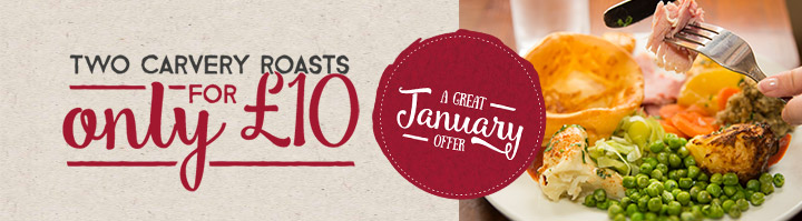Two Carvery Roasts for only £10 - Another great January offer